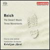������ : �� ���� ����, �縷�� ���� (Reich : Three Movements & The Desert Music) (SACD Hybrid) - Kristjan Jarvi