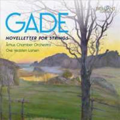 가데 : 현을 위한 노벨레터 1, 2번 (Gade : Novelletter for Strings) - Ove Vedsten Larsen