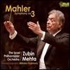 Zubin Metha 말러: 교향곡 3번 (Mahler: Symphony No. 3) 주빈 메타, 이스라엘 필하모닉 오케스트라