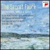 Ivor Bolton 포레: 관현악 반주 가곡 & 모음곡 - 시크릿 포레 (The Secret Faure - Orchestral Songs & Suites)