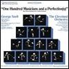 클리브랜드 오케스트라 창립 100주년 기념 한정반 하이라이트 음반 (George Szell / Cleveland Orchestra - One Hundered Musicians and a Perfectionist)