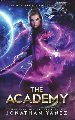 The Academy: A Gateway to the Galaxy Series