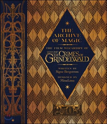 The Archive of Magic : The Film Wizardry of Fantastic Beasts : The Crimes of Grindelwald (영국판)