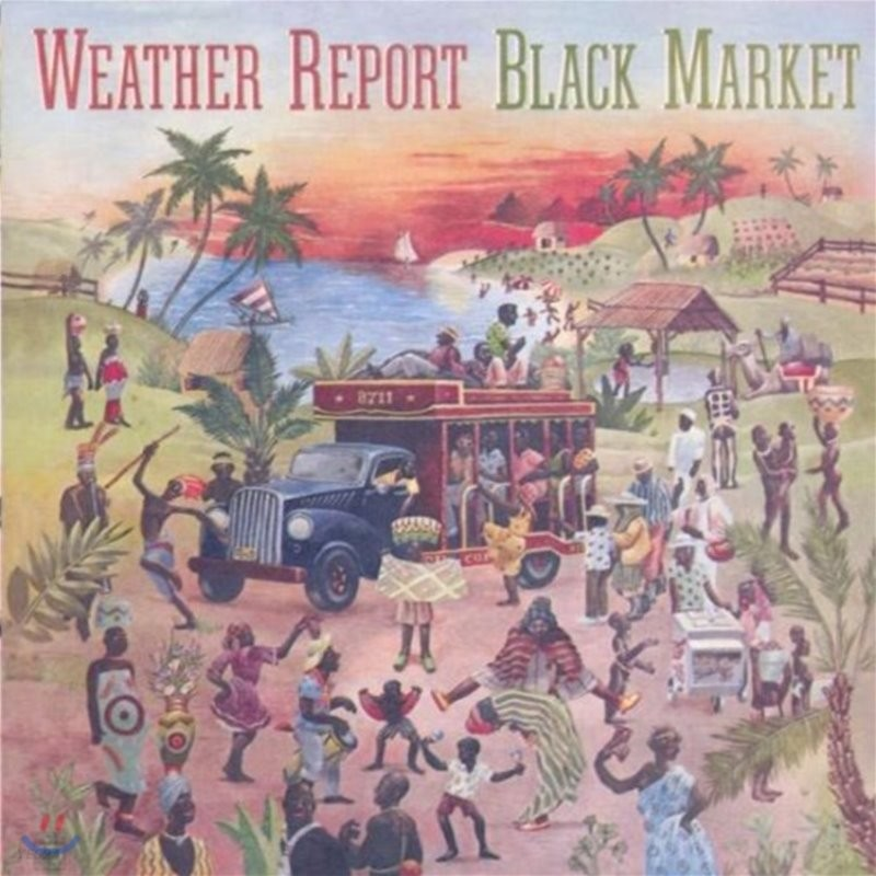 Weather Report (웨더 리포트) - Black Market