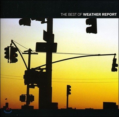 Weather Report - The Best of Weather Report 웨더 리포트 베스트 앨범