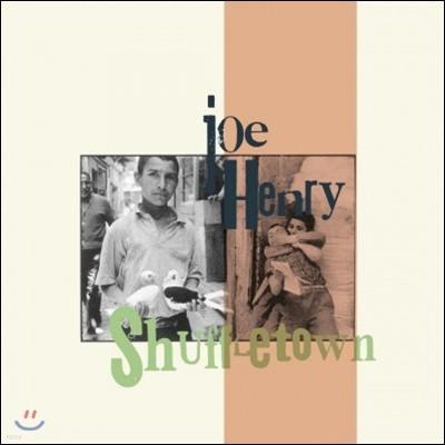 Joe Henry (조 헨리) - Shuffletown [LP]