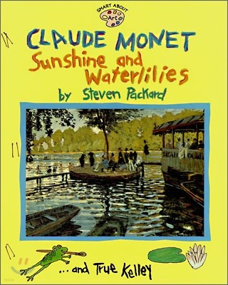 [Smart About Art] Claude Monet: Sunshine and Waterlilies