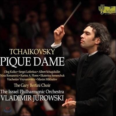 Vladimir Jurowski 차이코프스키: 오페라 '스페이드의 여왕' (Tchaikovsky: Pique Dame) 블라디미르 유로프스키, 이스라엘 필하모닉 오케스트라