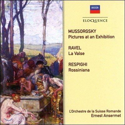 Ernest Ansermet 무소르그스키: 전람회의 그림 / 라벨 : 라 발스 / 레스피기: 로시니아나 (Mussorgsky: Pictures at an Exhibition / Ravel:La Valse / Respighi: Rossiniana)