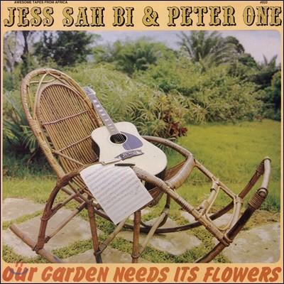 Jess Sah Bi & Peter One - Our Garden Needs Its Flowers [LP]