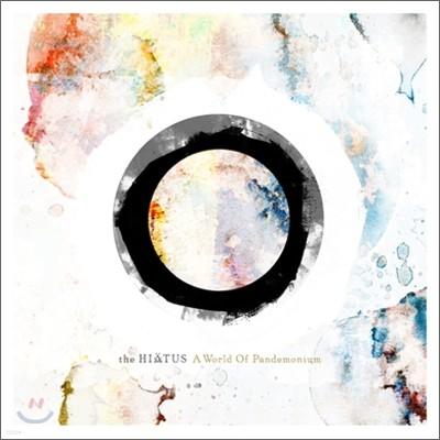 The Hiatus - A World Of Pandemonium