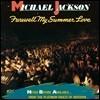 Michael Jackson (마이클 잭슨) - Farewell My Summer Love