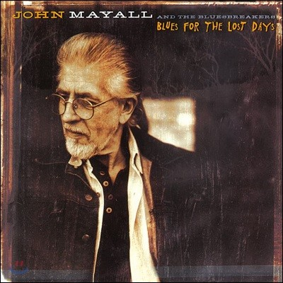 John Mayall (존 메이올) - Blues For The Lost Days