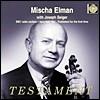 Mischa Elman 미샤 엘만 1961년 BBC 리사이틀 (BBC Radio Recitals :  with Joseph Seiger)