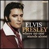 Elvis Presley (엘비스 프레슬리) - Where No One Stands Alone