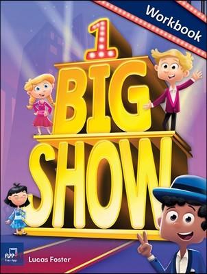 Big Show 1 Workbook