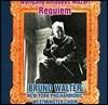 Bruno Walter 모차르트: 레퀴엠 (Mozart : Requiem K.626) 브루노 발터, 뉴욕 필하모닉 오케스트라, 웨스트민스터 합창단