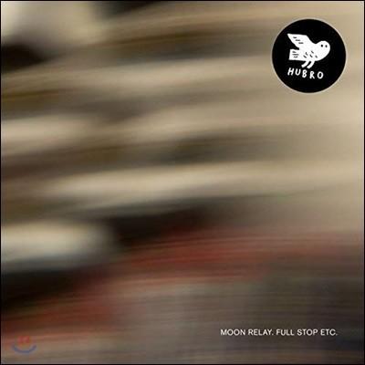 Moon Relay - Full Stop Etc. [LP]