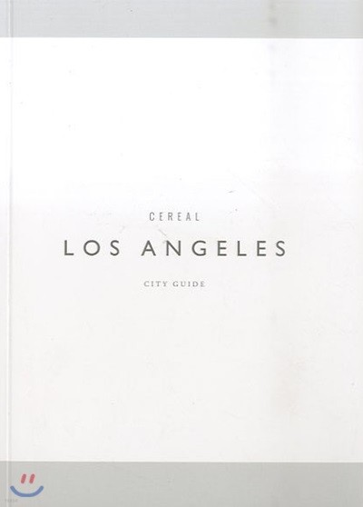 Cereal City Guide Los Angeles (연간) : 2018년 No.01