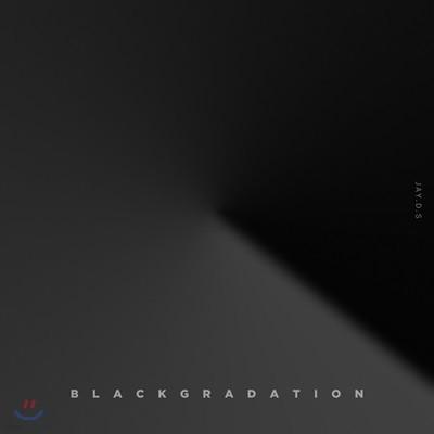 제이디에스 (Jay.D.S) - Black Gradation