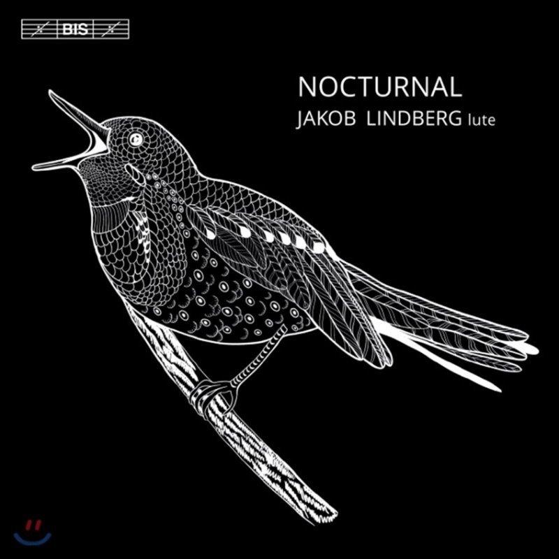 Jakob Lindberg 류트 연주집 - 홀본/ 버드/ 브리튼/ 다울랜드 (Nocturnal)