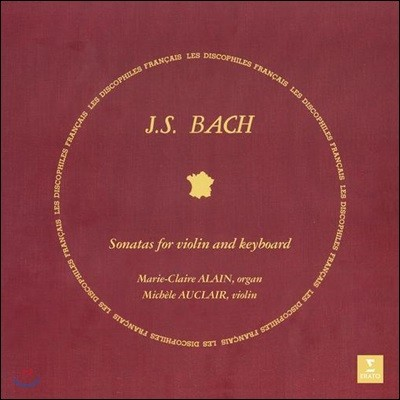 Michele Auclair / Marie-Claire Alain 바흐: 바이올린 소나타 [오르간 반주] (Bach: Sonatas for Violin and Keyboard Nos. 1-6) [2LP]