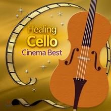 힐링 첼로 - 시네마 베스트 (Healing Cello - Cinema Best)