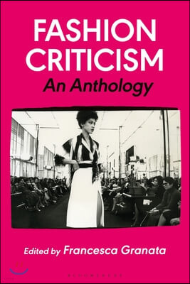 Fashion Criticism: An Anthology