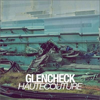 글렌체크 (Glen Check) 1집 - Haute Couture