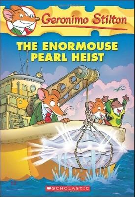 Geronimo Stilton #51 : The Enormouse Pearl Heist