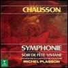 Michel Plasson 쇼숑: 교향곡 B플랫장조 Op. 20, 교향시 '비비안' 외  (Chausson: Symphony in B flat Major, Vivianne) 미셸 플라송