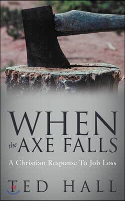 When the Axe Falls