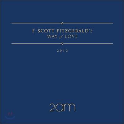 2AM - 미니앨범 : 피츠제럴드식 사랑 이야기 (F.Scott Fitzgerald's Way Of Love)