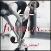 Fourplay (포플레이) - Yes, Please!