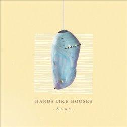 Hands Like Houses - Anon (LP)
