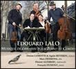 에두아르 랄로: 실내악 작품집 - 피아노 오중주, 피아노 삼중주 1번, 바이올린 소나타 외 (Edouard Lalo: Chamber Music for Piano and Strings)