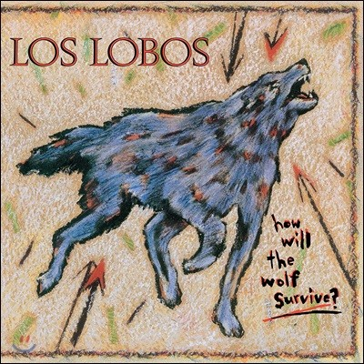 Los Lobos (로스 로보스) - How Will The Wolf Survive [LP]