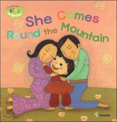 영어동요 Sing Together 51 She Comes Round the Mountain