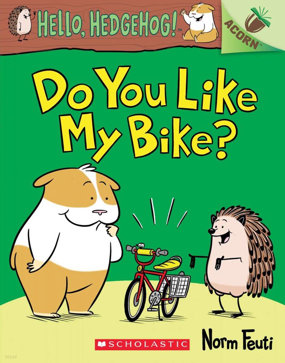 Hello, Hedgehog! #1: Do You Like My Bike?