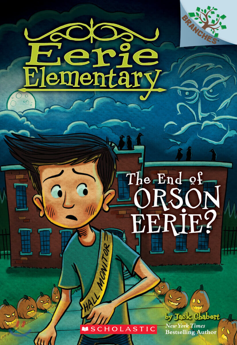 Branches / Eerie Elementary #10: The End of Orson Eerie?