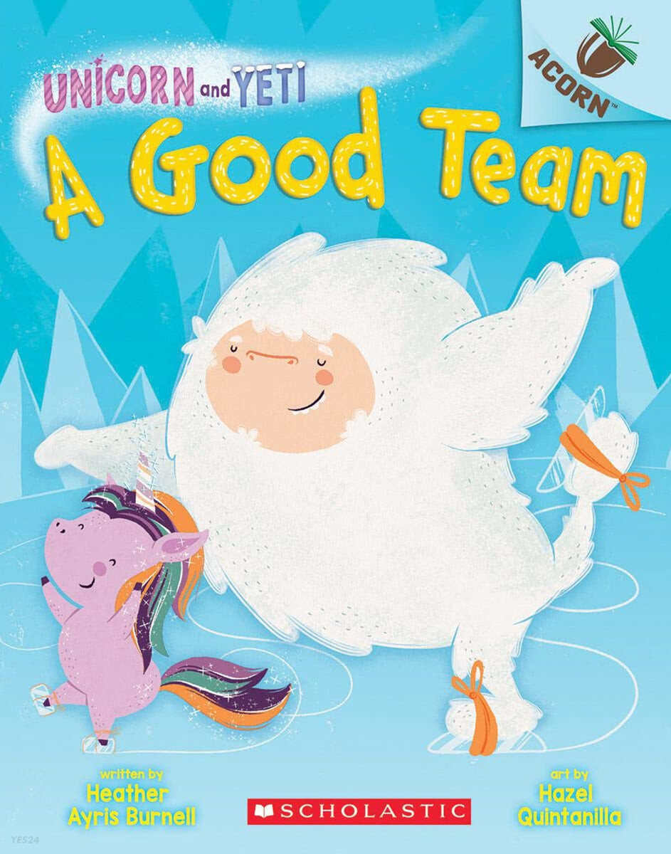 Unicorn And Yeti #2: A Good Team