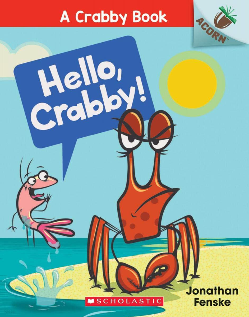 A Crabby Book #1: Hello, Crabby!
