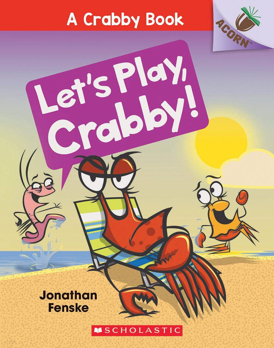 A Crabby Book #2: Let's Play, Crabby!