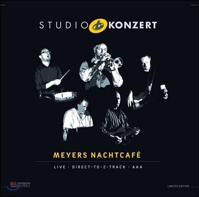 Meyers Nachtcafe - Studio Konzert [Limited Edition LP]