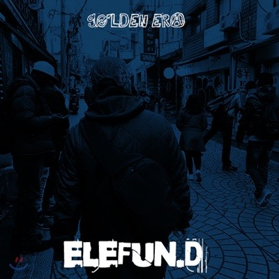 엘리펀디 (Elefun.D) - Golden Era