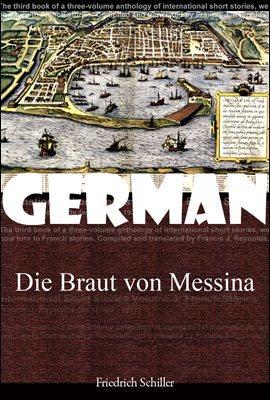 메시나의 신부 (Die Braut von Messina) 독일어 문학 시리즈 103  ◆ 부록 첨부
