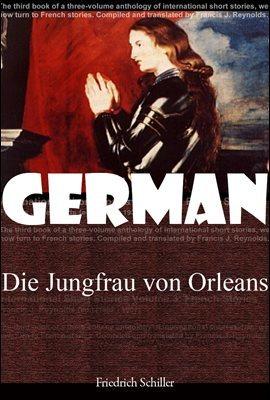 오를레앙의 처녀 (Die Jungfrau von Orleans) 독일어 문학 시리즈 104  ◆ 부록 첨부