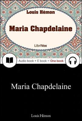 하얀 처녀지 (Maria Chapdelaine) 프랑스어, 오디오북 + 이북이 하나로 063 ◆ 부록 첨부