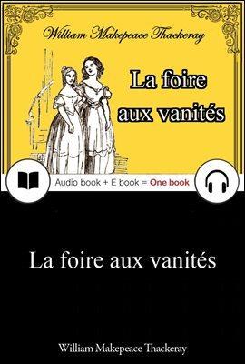 허영의 시장 I, II (La foire aux vanites) 프랑스어, 오디오북 + 이북이 하나로 077 ◆ 부록 첨부