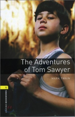 Oxford Bookworms Library 1 : The Adventures of Tom Sawyer